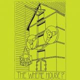 Potter, Collin: The Where House? [2xLP]