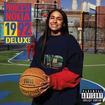 Princess Nokia: 1992 – deluxe [CD]