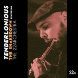 Tenderlonious & The 22archestra: The Shakedown [CD]