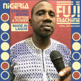variés: Nigeria Fuji Machine: Syncho Sound System & Power [CD]