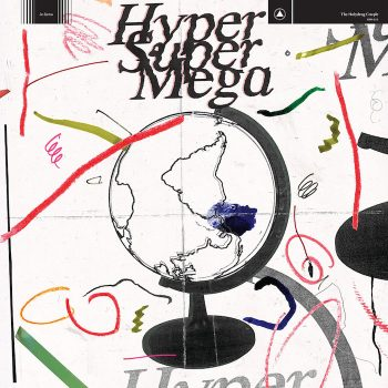 Holydrug Couple, The: Hyper Super Mega [CD]