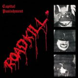 Capital Punishment: Roadkill [CD]