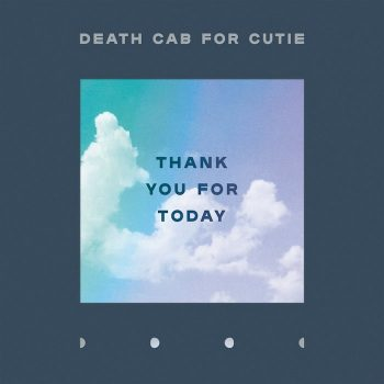 Death Cab For Cutie: Thank You for Today [CD]