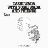 Tashi Wada with Yoshi Wada & Friends: FRKWYS Vol. 14 - Nue [CD]