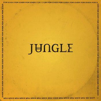 Jungle: For Ever For Ever For Ever For Ever [CD]