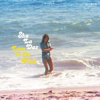 Sha La Das, The: Love In The Wind [CD]