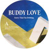 "Buddy Love: Sorry That I'm Drifting - incl. remix par Flørist [12""]"