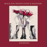 Black Sun Productions & Bahntier: Enoeraew [LP]