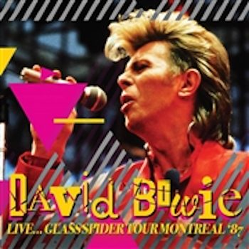 Bowie, David: Live - Glass Spider Tour - Montreal 1987 [CD]
