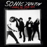 Sonic Youth: I Wanna Be Your Dog: Rare Tracks 1989-1995 [CD]