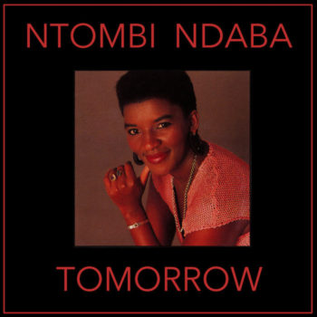Ndaba, Ntombi: Tomorrow [LP]