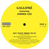 """Gallifré & Jimmie Lee: Set Your Mind To It [12""""]"""