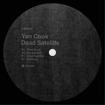 "Cook, Yan: Dead Satellite [12""]"