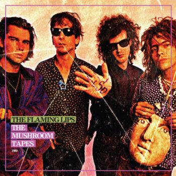Flaming Lips, The: Mushroom Tapes [LP vert]