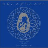 Dreamscape: Welcome To Our New Age House [2xLP]