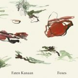 Kanaan, Faten: Foxes [LP]