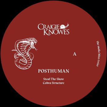 "Posthuman: The Snake Bites Twice [12""]"