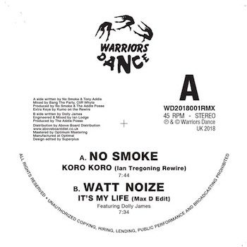 "No Smoke / Watt Noize: Warriors Dance [12""]"