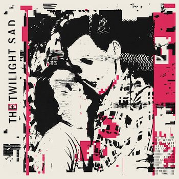 Twilight Sad, The: It Won't Be Like This All the Time [CD]