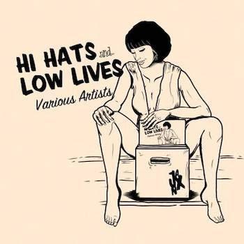 """variés: Hi Hats & Low Lives [12""""]"""