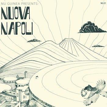 Nu Guinea: Nuova Napoli [CD]