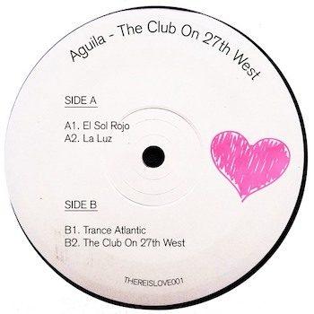 """Aguila: Club on 27th West [12""""]"""