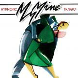 """My Mine: Hypnotic Tango [12""""]"""