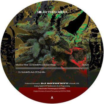 """Mystica Tribe: DJ Sotofett's Dub Ash Mixes [12""""]"""