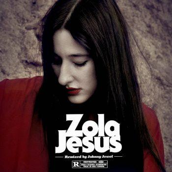 "Zola Jesus / Johnny Jewel: Wiseblood - Johnny Jewel Remixes [12""]"