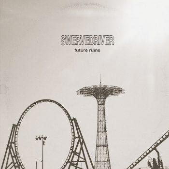Swervedriver: Future Ruins [CD]