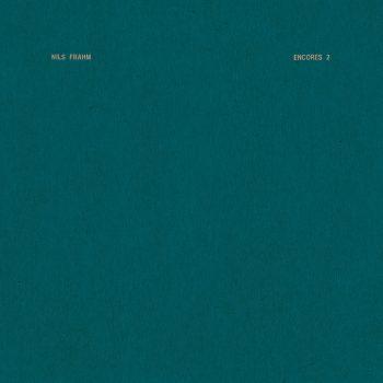 "Frahm, Nils: Encores 2 [12""]"