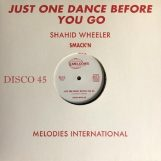 "Wheeler, Shahid: Just One Dance Before You Go [12""]"
