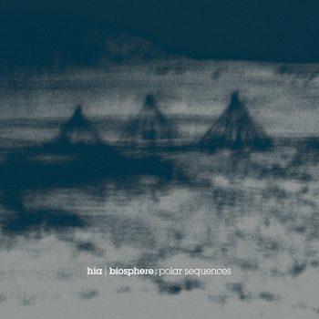 HIA & Biosphere: Polar Sequences [CD]