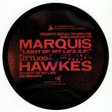 "Hawkes, Marquis: Light Of My Life EP [12""]"