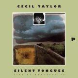 Taylor, Cecil: Silent Tongues [LP orange]