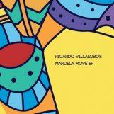 """Villalobos, Ricardo: Mandela Move EP [2x12""""]"""
