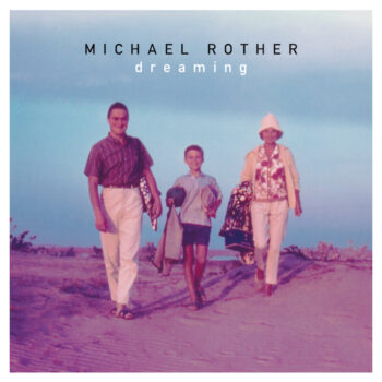Rother, Michael: Dreaming [LP]