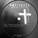 "DMT / Jasss: Ultimatum / Flexion - Mick Wills edit / cut [12""]"