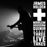 "Holden & Maalem Houssam Guinia, James: Three Live Takes [12""]"