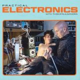 Thighpaulsandra: Practical Electronics with Thighpaulsandra [CD]