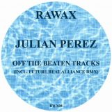 "Perez, Julian: Off The Beaten Tracks - incl. remix par Future Beat Alliance [12""]"