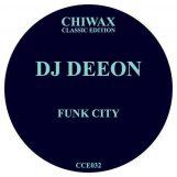 "DJ Deeon: Funk City [12""]"