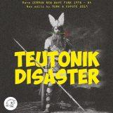 variés; Munk & Kapote: Teutonik Disaster: Rare German New Wave Funk 1978-84 [2xLP]