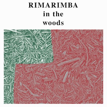 Rimarimba: In The Woods [LP]