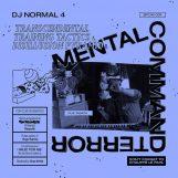 "DJ Normal 4: Mental Command Terror [10""]"