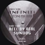 "Infiniti / Reel by Real: Techno Por Favor / Sundog [12""]"