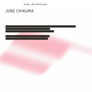 """June Chikuma: Les Archives [LP+7""""]"""