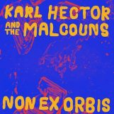 Hector & The Malcouns, Karl: Non Ex Orbis [LP]