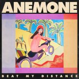 Anemone: Beat My Distance [CD]