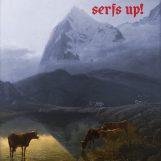 Fat White Family: Serfs Up! [CD]